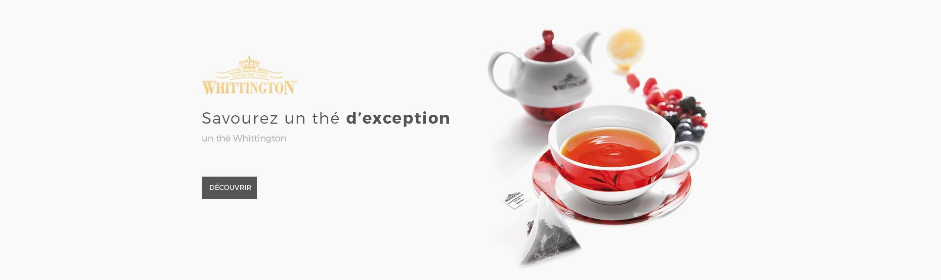 Savourez un thé d'exception, un thé Whittington